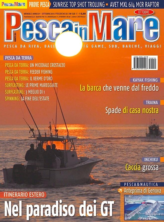 PESCA in MARE – Anteprima del numero di ottobre 2015 in edicola. Rivisita di pesca dalla barca.