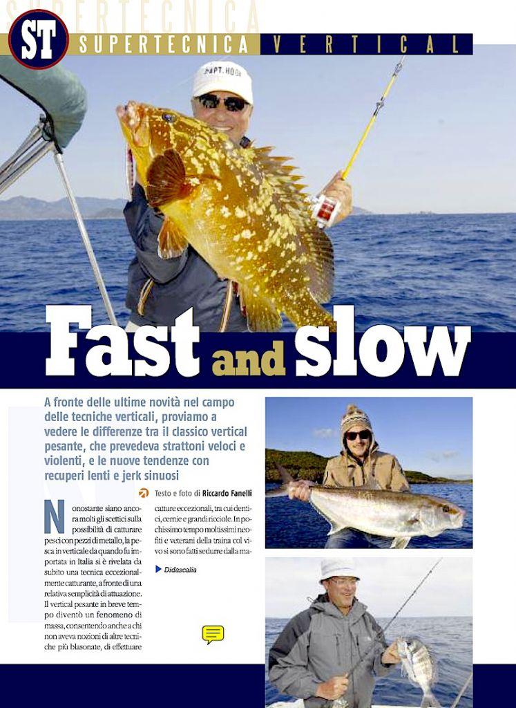 Pesca a vertical jigging: fishing tackle e tecnica di pesca.