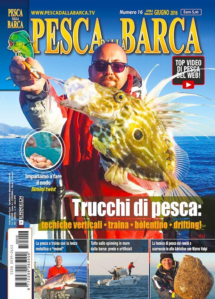 PESCA DALLA BARCA - Anteprima del numero di aprile, maggio, giugno 2016 in edicola. Rivista trimestrale di pesca in mare.