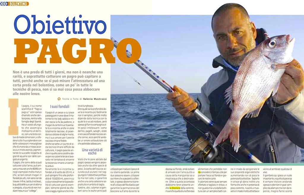 Pesca in mare: la pesca a bolentino. Obiettivo pagro: tecnica e fishing tackle