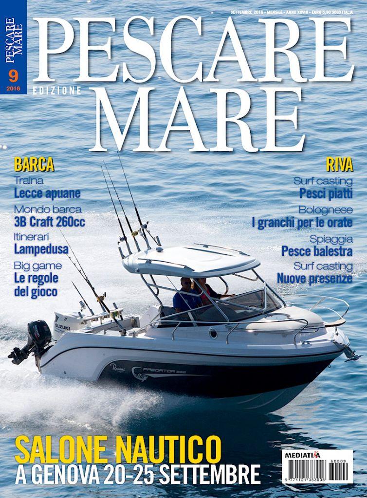 Pescare Mare: rivista mensile dedicata alla oesca in mare. Tecniche, attezzature e barche da pesca
