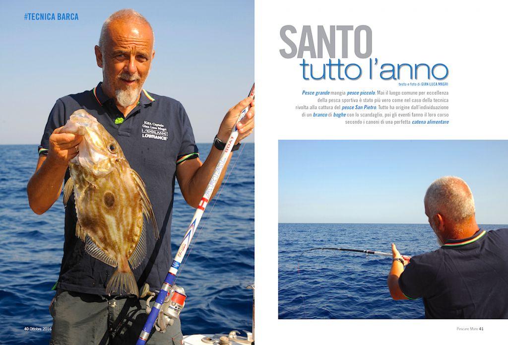 Pesca dalla barca: la tecnica e l'attrezzatura da pesca per il pesce San Pietro.