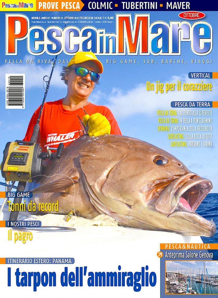 Pesca in Mare: rivista di pesca, numero di ottobre 2016. Fishing boat e tecniche di pesca in mare.