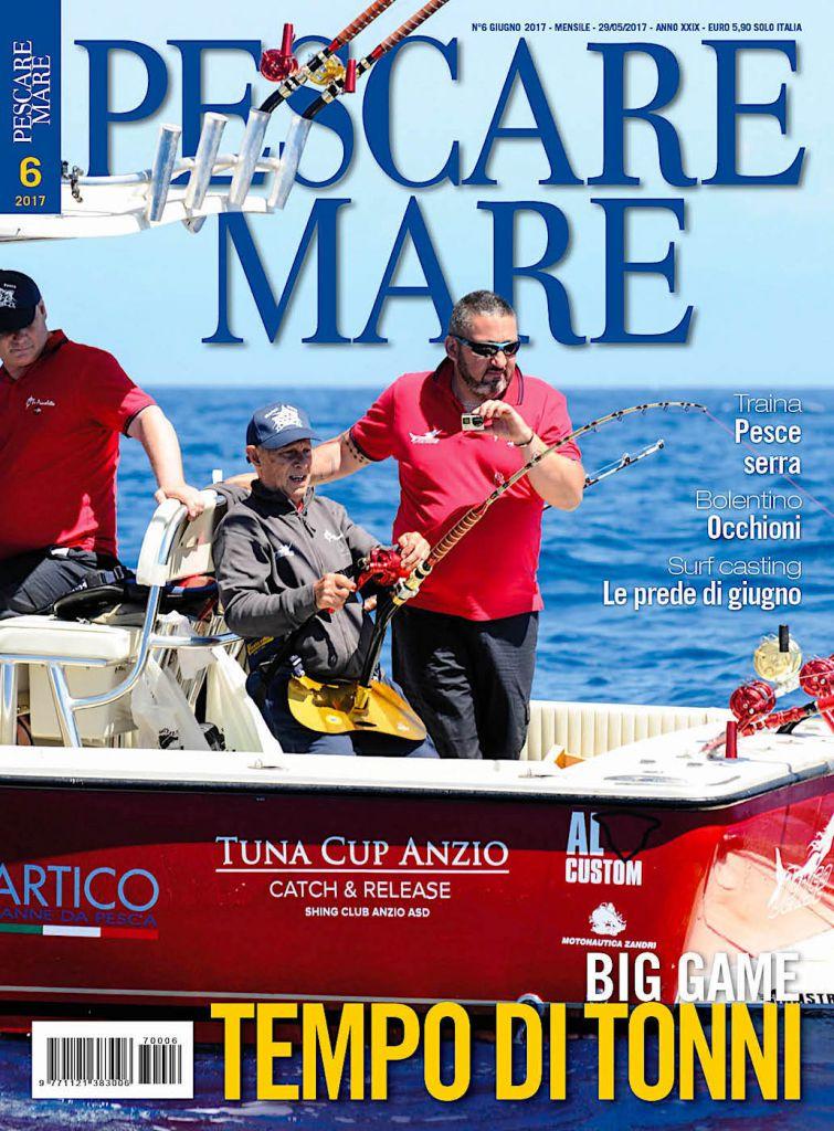 Pescare Mare, giugno 2017: ALCUSTOM AL25 Denise in copertina