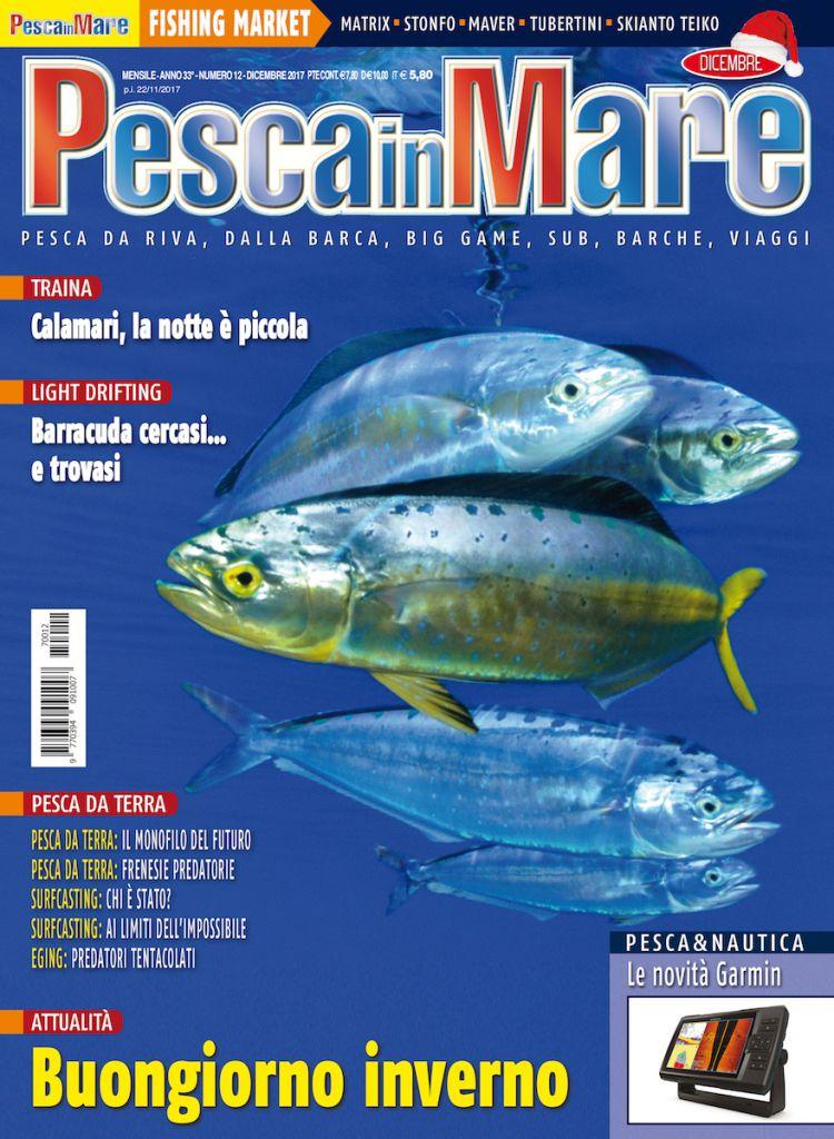 PESCA in MARE - Copertina del numero di dicembre 2017. Rivisita di pesca sportiva